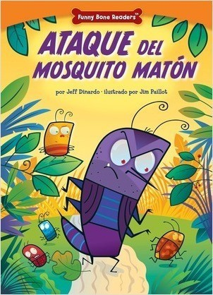 Cover: Ataque del Mosquito Matón (Attack of the Bully Bug): Dealing with Bullies through Teamwork