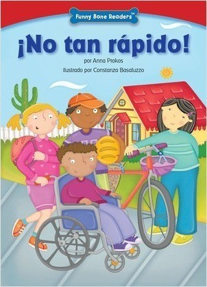 Cover: ¡No tan rápido! (Not So Fast!): Bicycle Safety