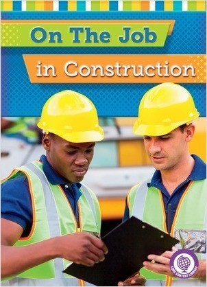 Cover: On the Job in Construction