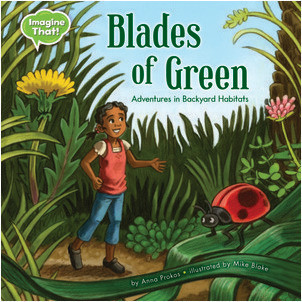 Cover: Blades of Green: Adventures in Backyard Habitats