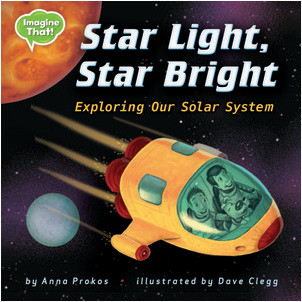 Cover: Star Light, Star Bright: Exploring Our Solar System