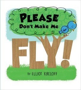 Cover: Please Don't Make Me Fly!: A Growing-Up Story of Self-Confidence