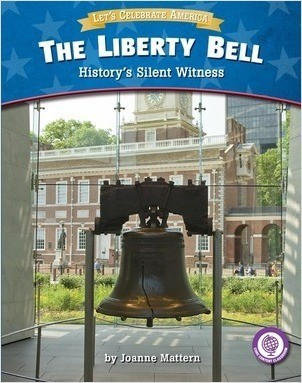 Cover: The Liberty Bell: History's Silent Witness