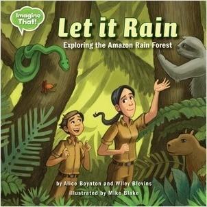 Cover: Let It Rain: Exploring the Amazon Rain Forest