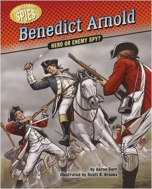 Cover: Benedict Arnold: Hero or Enemy Spy?