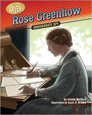 Cover: Rose Greenhow: Confederate Spy
