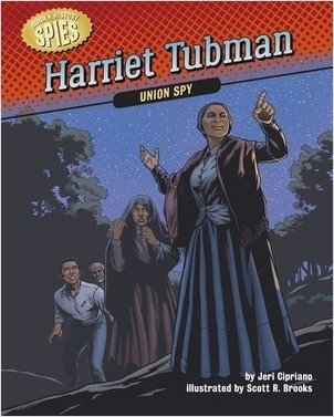 Cover: Harriet Tubman: Union Spy