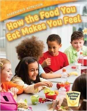 Cover: Experience Nutrition: How the Food You Eat Makes You Feel