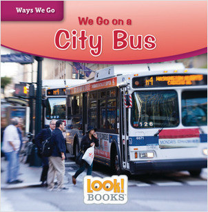 Cover: We Go on a City Bus