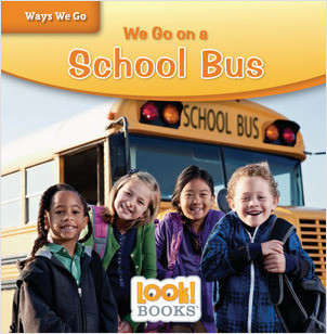 Cover: We Go on a School Bus