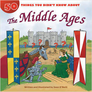 Cover: 50 Things You Didn't Know about the Middle Ages