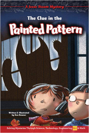 Cover: The Clue in the Painted Pattern: Solving Mysteries Through Science, Technology, Engineering, Art & Math