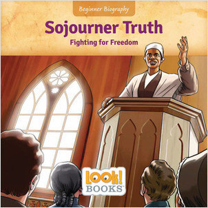 Cover: Sojourner Truth: Fighting for Freedom