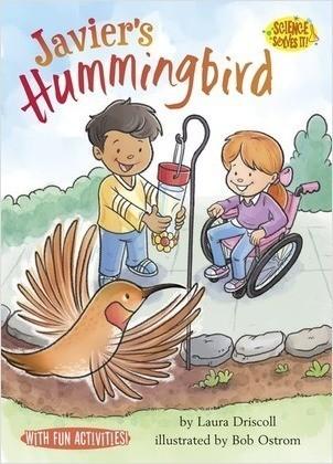 Cover: Javier's Hummingbird: Solids/Liquids/Gases