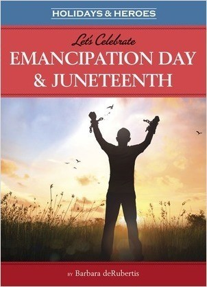 Cover: Let's Celebrate Emancipation Day & Juneteenth