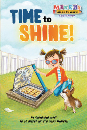 Cover: Time to Shine!: Solar Energy