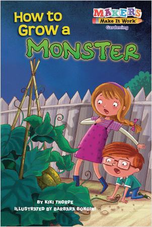 Cover: How to Grow a Monster: Gardening