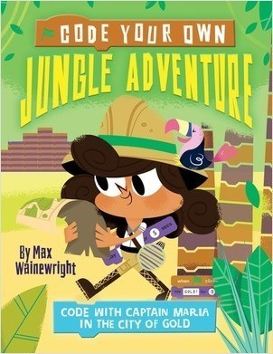 Cover: Code Your Own Jungle Adventure