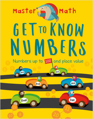 Cover: Get to Know Numbers: Numbers Up to 100 and Place Value