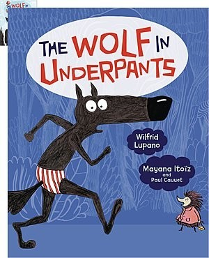 Cover: The Wolf in Underpants — Library Bound Set