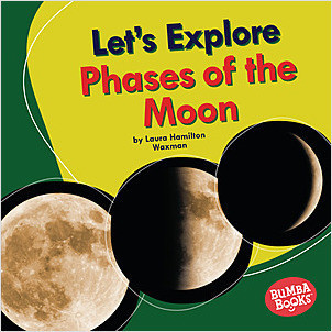 Cover: Let's Explore Phases of the Moon
