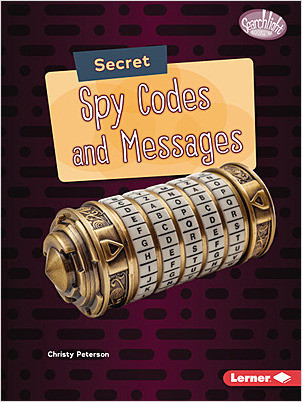 Cover: Secret Spy Codes and Messages
