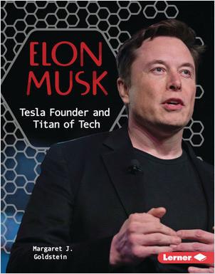 Cover: Elon Musk: Tesla Founder and Titan of Tech