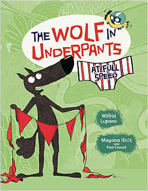 Cover: The Wolf in Underpants at Full Speed