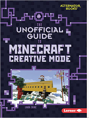 Cover: The Unofficial Guide to Minecraft Creative Mode