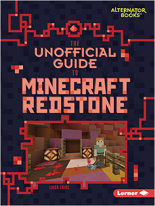Cover: The Unofficial Guide to Minecraft Redstone