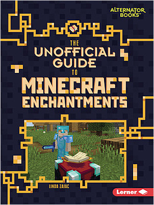 Cover: The Unofficial Guide to Minecraft Enchantments