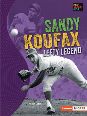 Cover: Sandy Koufax: Lefty Legend