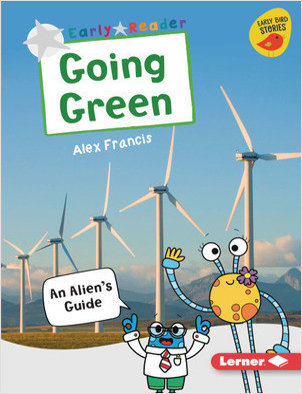 Cover: Going Green: An Alien's Guide