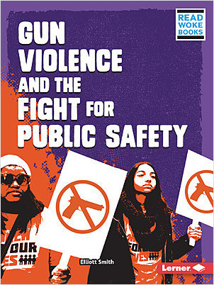 Cover: Gun Violence and the Fight for Public Safety
