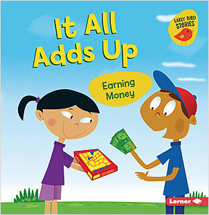 Cover: It All Adds Up: Earning Money