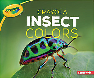 Cover: Crayola ® Insect Colors
