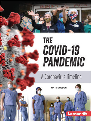 Cover: The COVID-19 Pandemic: A Coronavirus Timeline