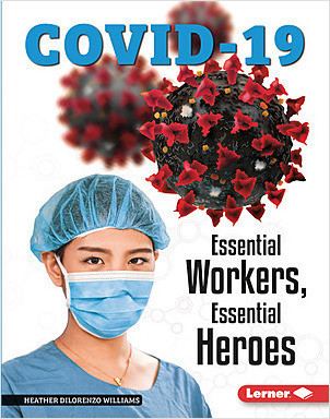 Cover: Essential Workers, Essential Heroes