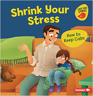Cover: Shrink Your Stress: How to Keep Calm