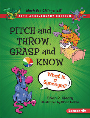 Cover: Pitch and Throw, Grasp and Know, 20th Anniversary Edition: What Is a Synonym?