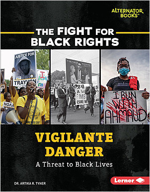 Cover: Vigilante Danger: A Threat to Black Lives