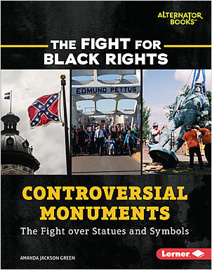 Cover: Controversial Monuments: The Fight over Statues and Symbols