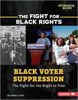 Cover: Black Voter Suppression: The Fight for the Right to Vote