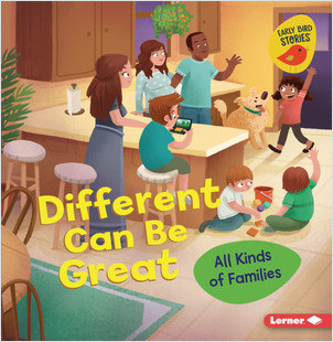 Cover: Different Can Be Great: All Kinds of Families