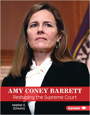 Cover: Amy Coney Barrett: Reshaping the Supreme Court