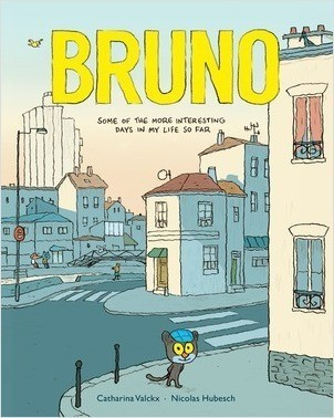 Cover: Bruno: Some of the More Interesting Days in My Life So Far