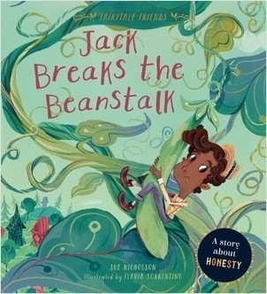 Cover: Jack Breaks the Beanstalks: A Story about Honesty