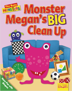 Cover: Monster Megan's BIG Clean Up: Have Fun with Shapes