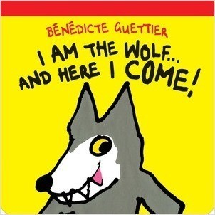 Cover: I am the Wolf . . . and Here I Come!