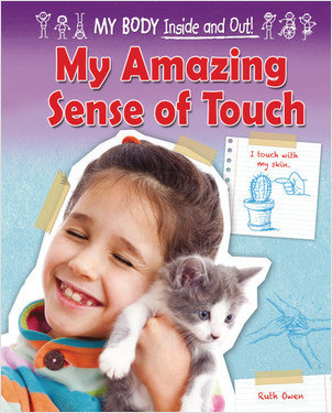 Cover: My Amazing Sense of Touch